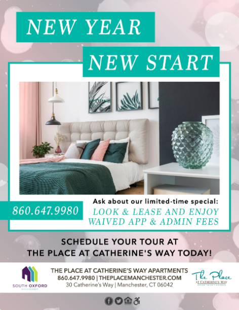New Year New Start. 8606479980 ASk about our limited time special: look and lease and enjoy waived app and admin fees. Schedule your tour at The Place at Catherine's Way today!. South Oxford Management. The Place at Catherine's way Apartments 8606479980 theplacemanchester.com 30 catherine's way manchester, CT 06042 The Place at Catherine's Way Apartment Homes