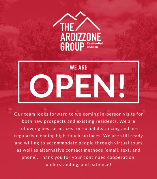 Our doors are closed, but we're here and ready to help with all of your leasing needs! If you are interested in an apartment home, please contact us via phone, email, or text. We are currently offering personalized virtual tours - all from the comfort and safety of your home! Residents, in lieu of visiting us in the office, please call or contact us online. Let us know how we can help!